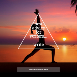 best advice - write